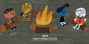 Graphic of children seated around a campfire reading together with text overlaid that says 2016 Summer Learning Challenge.