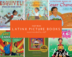 Must Read Latinx Picture Books