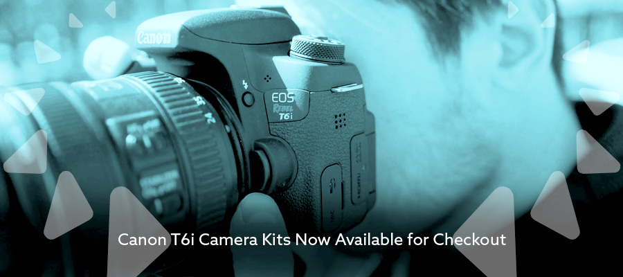 Canon T6i Camera Kits Now Available for Checkout